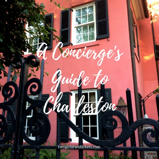 A Concierge's Guide For a Seamless CharlestonVisit